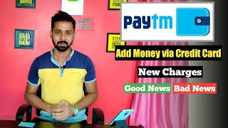 Paytm New Charges on Wallet load via Credit Card 2020