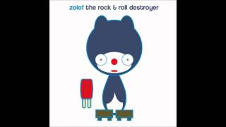Zolof the Rock and Roll Destroyer - Popsicle