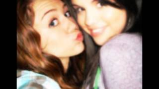 Miley Cyrus & Selena Gomez -True Friend