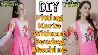 DIY Fit Your Kurta/Top/Blouse Without Sewing Machine At Home| Reena Choudhary