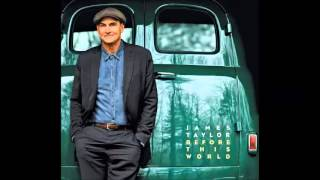 You And I Again - James Taylor / Before This World