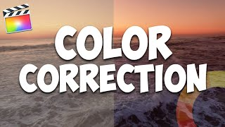 How To Color Correct In Final Cut Pro X (Beginner Tutorial)