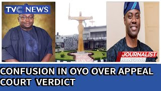 Confusion in Oyo as claims and counter-claims trail A/Court verdict on Gov tussle