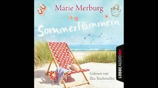 Sommerflimmern von Marie Merburg   Hörbuch   Sprecher Ilka Teichmüller  Lübbe Audio