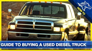 How To Buy A Used Diesel Truck (Buyer's Guide): Tips & Tricks