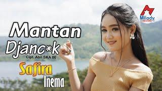 Download lagu Safira Inema Mantan Djancuk Dj Santuy Mp3