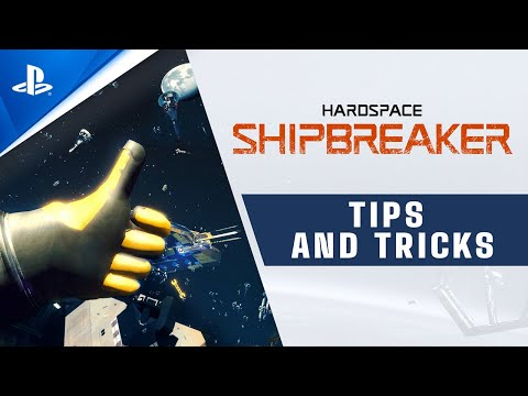 Hardspace: Shipbreaker - Tips and Tricks Trailer | PS4