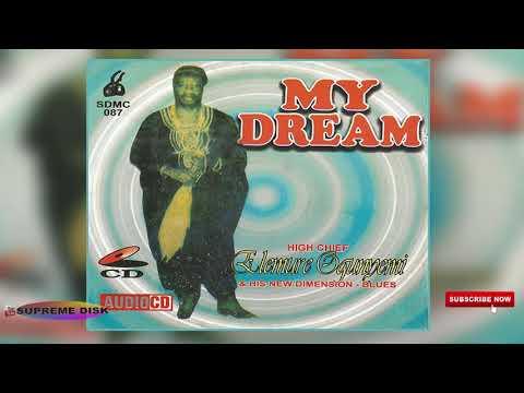 YORUBA MUSIC► Chief Elemure Ogunyemi - My Dream (Full Album)