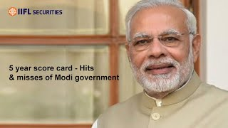 5 year score card - Hits & misses of Modi government