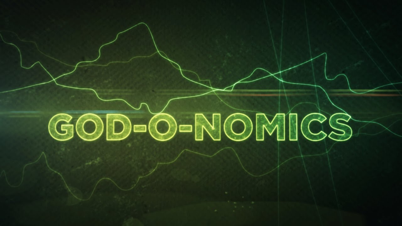 Dan Stevers – God-o-nomics