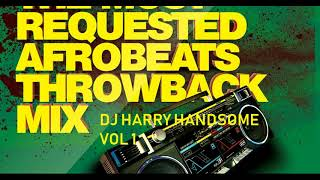 AFROBEATS THROWBACK MIX