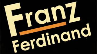 Franz Ferdinand Tell Her Tonight Instrumental Original