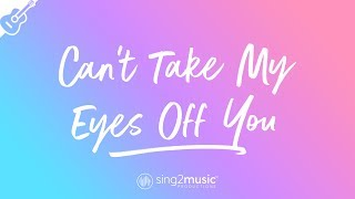 Can't Take My Eyes Off You (Acoustic Guitar Karaoke) Frankie Valli