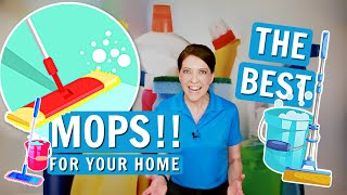 Favorite Mops for Cleaning Homes - What Mop Should You Get?