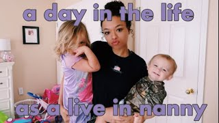 a day in the life as a live in nanny