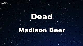 Dead - Madison Beer Karaoke 【No Guide Melody】 Instrumental