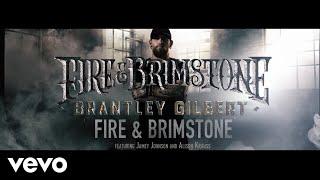 Brantley Gilbert - Fire & Brimstone (Lyric Video) ft. Jamey Johnson, Alison Krauss