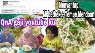 QnA Bongkar Gaji YOUTUBE Ku Sambil Menyantap Mi Lethek + Tempe Goreng Mendoan