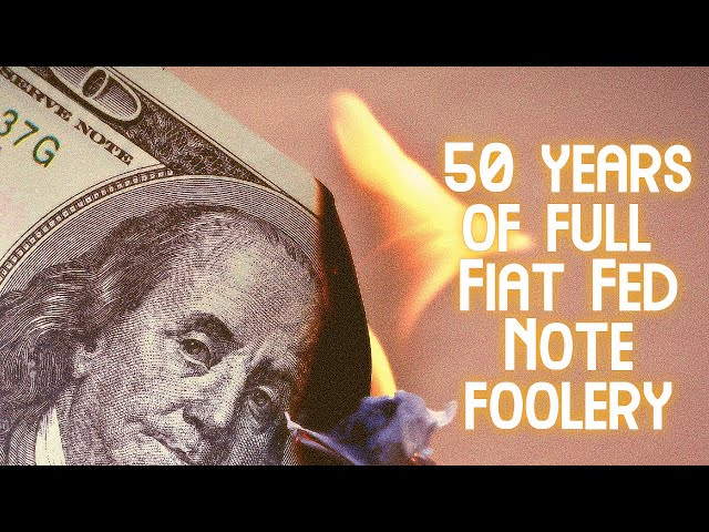 50 Years of Fiat Currency - Check These Charts