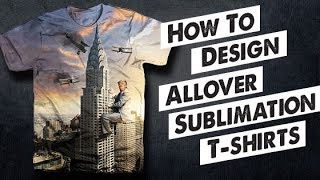 How To Design Sublimation T-shirts
