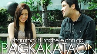 Shamrock Featuring Rachelle Ann Go - Pagkakataon (Official Music Video)