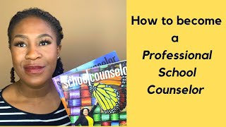 How To Become A Professional School Counselor
