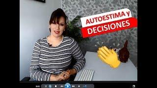 AUTOESTIMA Y DECISIONES
