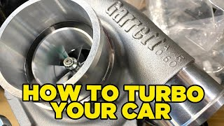How To Turbo Your Car [IN ONE DAY!!]