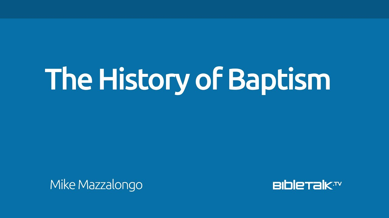 The history of baptism bibletalk biocorpaavc Choice Image