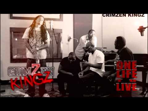 Crimzen Kingz - One Life To Live (Explicit)