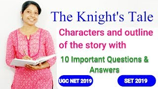 The Knight's Tale (The Canterbury Tales) 10 important Questions & Answers FOR UGC NET ENGLISH,DSSB