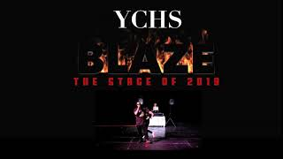 YCHS Blaze the Stage of 2019