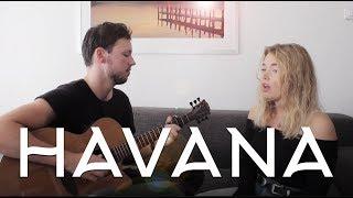 Havana - Camila Cabello // Acoustic Cover by Dax & Vere