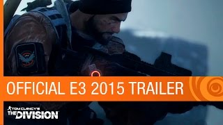 Tom Clancy's The Division Official E3 2015 Trailer [US]