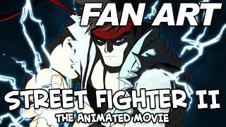 Fan Art  Street Fighter II  The Animated Movie