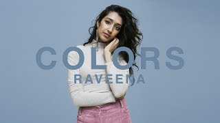 Raveena If Only A Colors Show