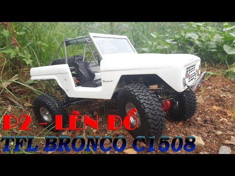 Ráp Xe TFL Bronco C1508 – 13 Triệu Cho Cuộc Tình – P2