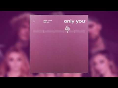 Cheat Codes x Little Mix - Only You(Official Audio)
