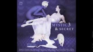 MYSTIC & SECRET 3 (A.R. Rahman, Vangelis, Delerium, Ganga, Schiller)