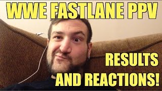 Duhop's Reaction and Results to WWE FastLane pay per view