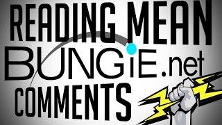 Reading Mean Bungie.net Forum Comments (EXPLICIT)