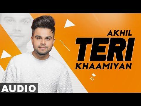 Teri Khaamiyan (Full Audio) | AKHIL | Jaani | B Praak |Latest Punjabi Songs 2019