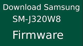 Sm S367vl Stock Firmware Download