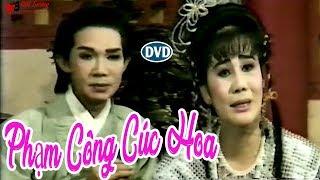 Cải Lương Xưa   Phạm Công Cúc Hoa - Vũ Linh Tài Linh   cải lương hồ quảng,tuồng cổ trước 1975