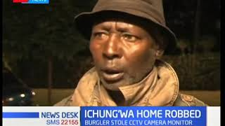 Suspected robbers last night broke into the house of Kikuyu Mp Kimani Ichungwa