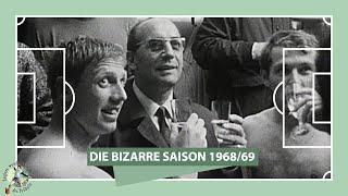 Fußball-Bundesliga, Saison 1968/69: Die bizarrste Saison der Bundesliga-Geschichte   ZwWdF
