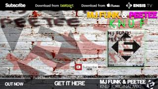 MJFuNk & PeeTee - KNUF (Original Mix)