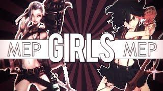 GIRLS || MEP