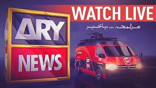 LIVE: ARY NEWS   Latest Pakistan News 24/7   Headlines , Bulletins, Special & Exclusive Coverage