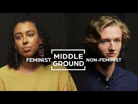 Can Feminists and Non-Feminists Agree On Gender Equality? | Middle Ground